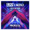 Nicky Romero / Nervo - Like Home