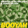 Showtek / We Are… - Booyah