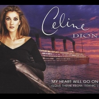 Okładka singla Celine Dion <i>My Heart Will Go On</i>