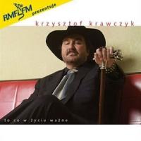 Okładka płyty Krzysztofa Krawczyka <i>To, co w życiu ważne</i>