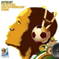 Okładka płyty <i>Listen Up. The Official 2010 FIFA World Cup Album</i>