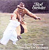 An Old Raincoat Won't Let You Down / The Rod Stewart Album