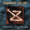 Vision Fugitives