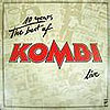 10 Years - The Best Of Kombi - Live