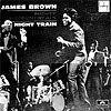 James Brown Presents His Band Night Train