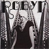 Robyn (UK Release)